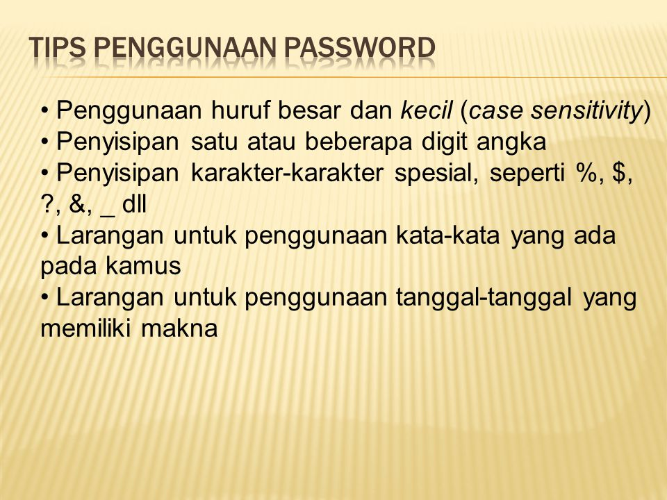 Tips penggunaan password