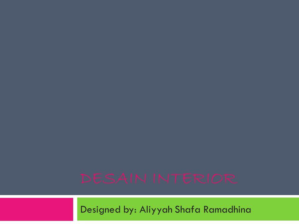 Designed by: Aliyyah Shafa Ramadhina