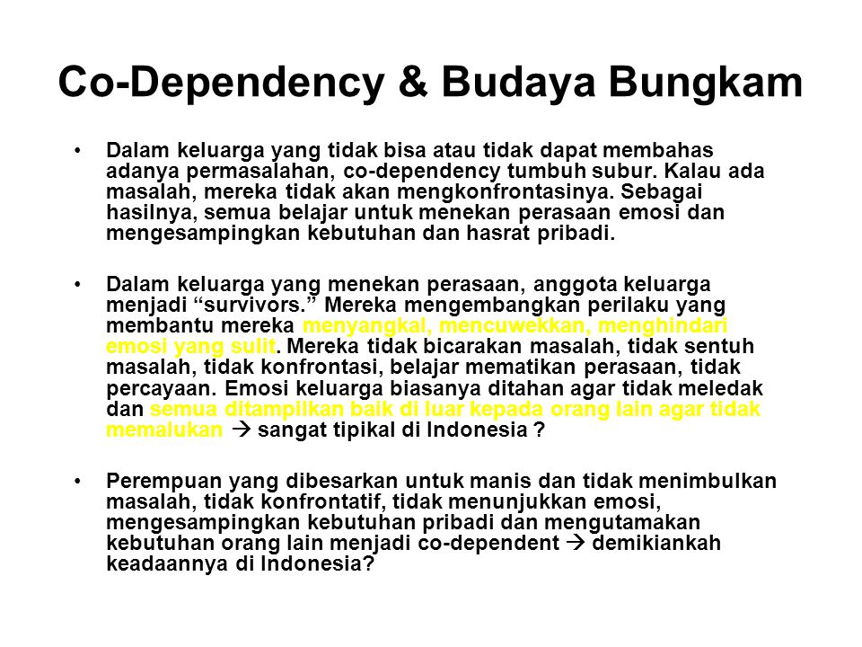 Co-Dependency & Budaya Bungkam