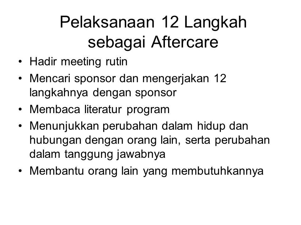 Pelaksanaan 12 Langkah sebagai Aftercare