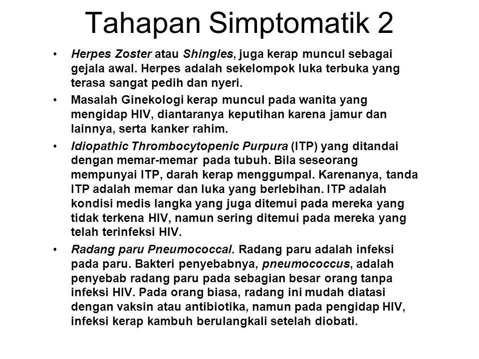 Tahapan Simptomatik 2