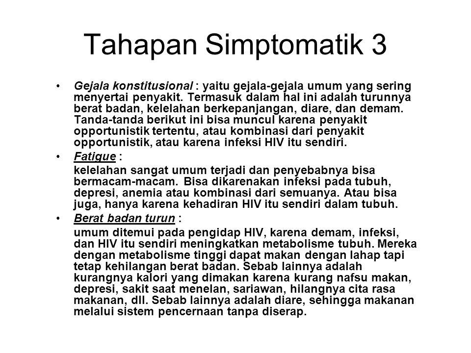 Tahapan Simptomatik 3