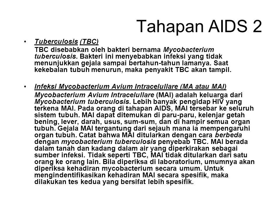 Tahapan AIDS 2 Tuberculosis (TBC)