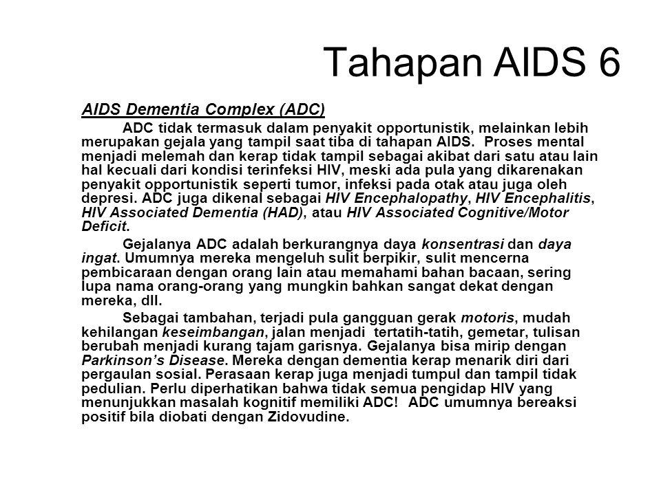 Tahapan AIDS 6 AIDS Dementia Complex (ADC)