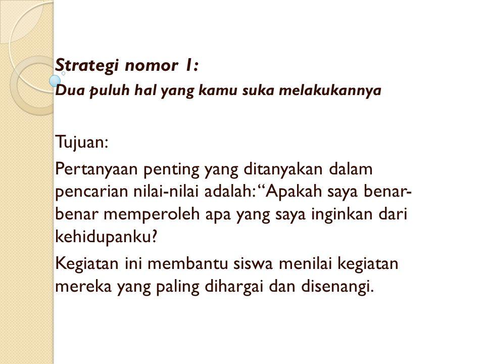Strategi nomor 1: Tujuan: