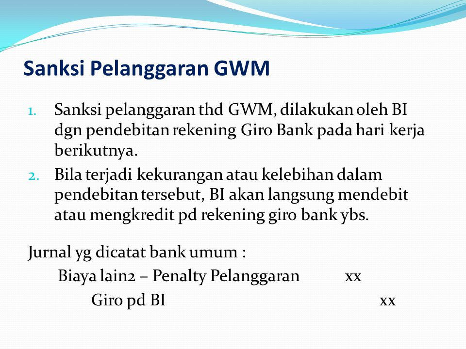 Sanksi Pelanggaran GWM