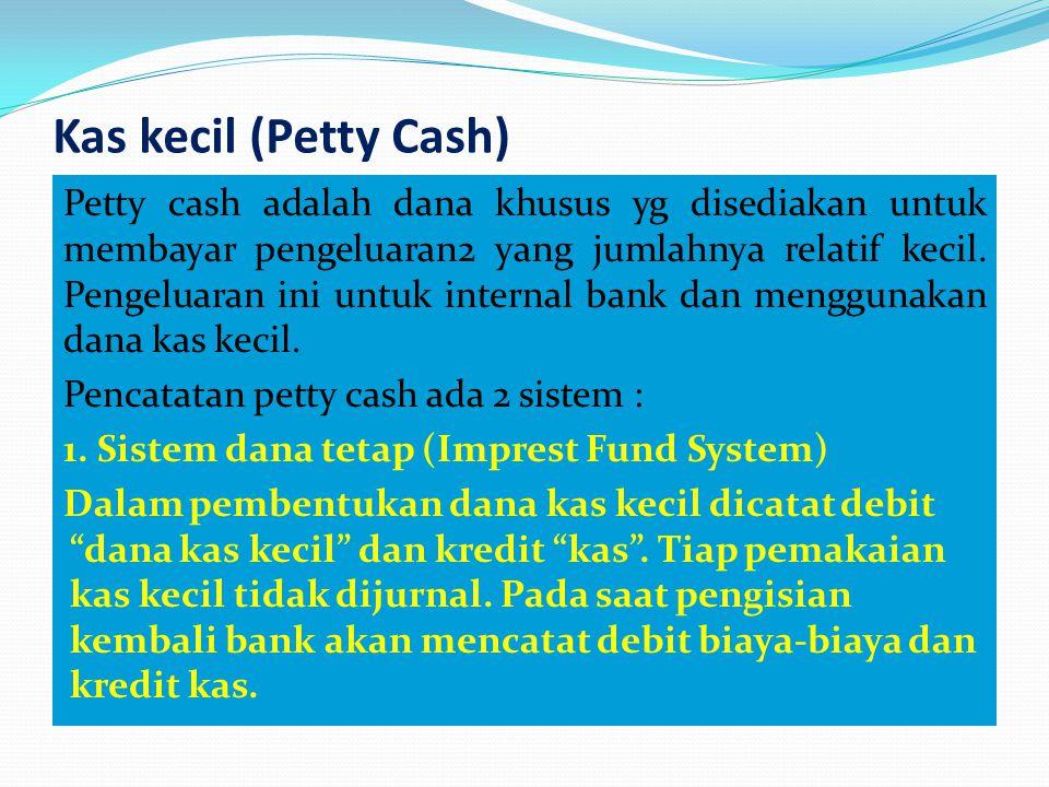 Kas kecil (Petty Cash)