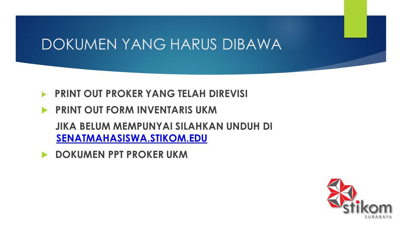 DOKUMEN YANG HARUS DIBAWA