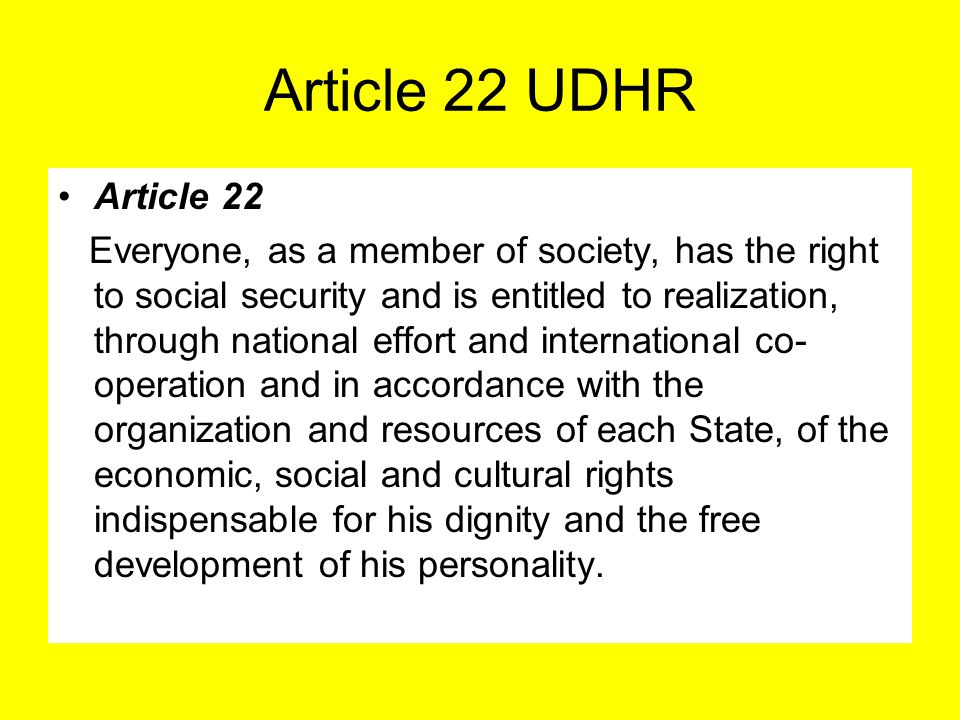 Article 22 UDHR Article 22.
