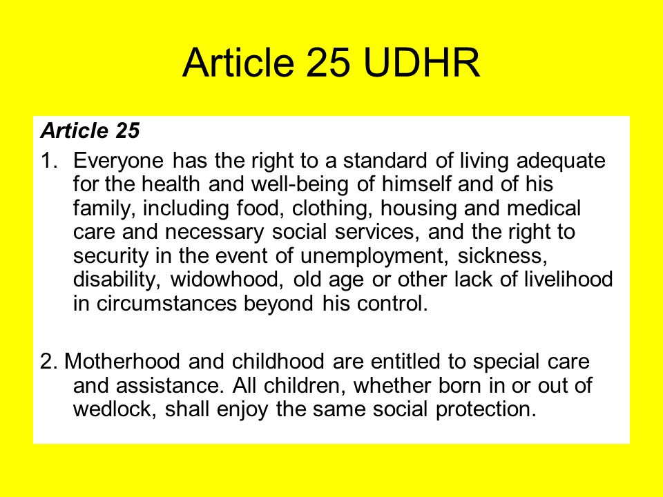 Article 25 UDHR Article 25.