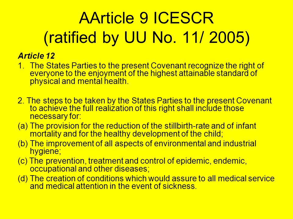AArticle 9 ICESCR (ratified by UU No. 11/ 2005)