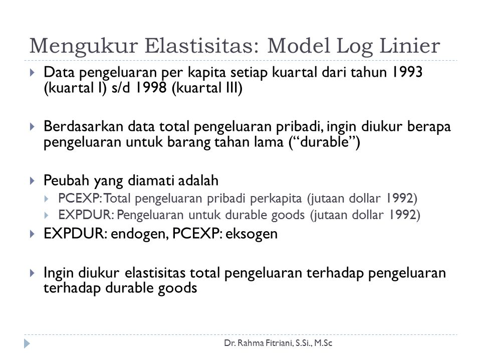 Mengukur Elastisitas: Model Log Linier