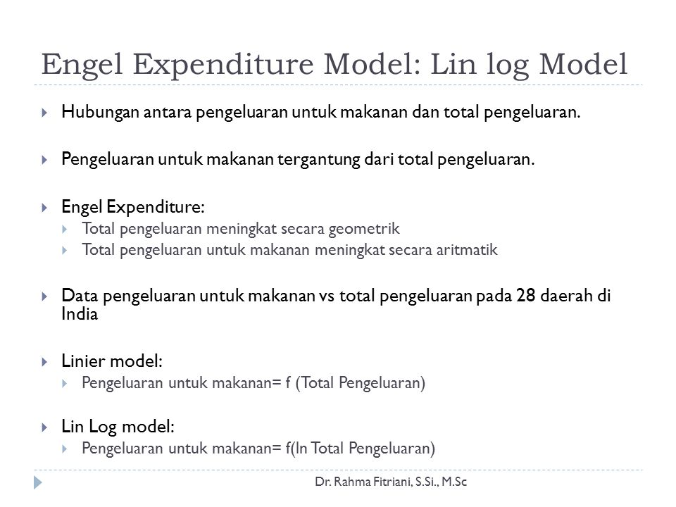 Engel Expenditure Model: Lin log Model
