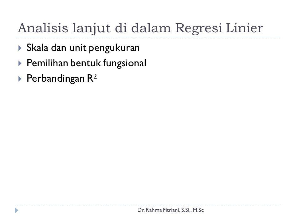 Analisis lanjut di dalam Regresi Linier