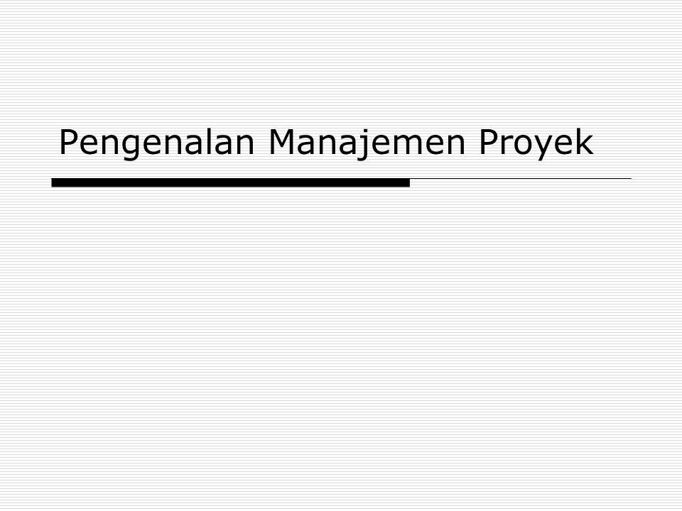 Pengenalan Manajemen Proyek
