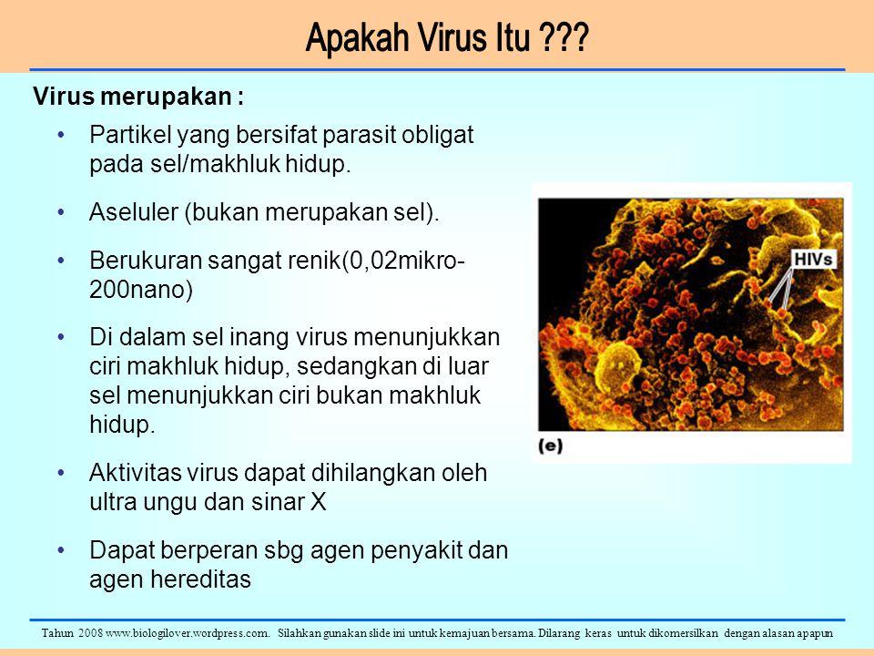 Partikel yang bersifat parasit obligat pada sel/makhluk hidup.