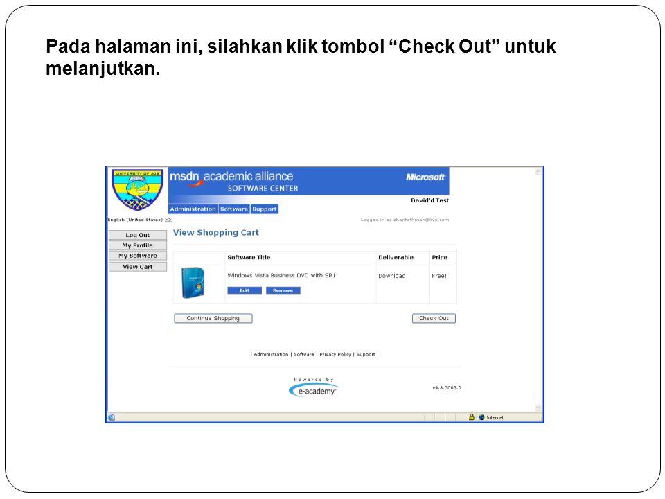 Pada halaman ini, silahkan klik tombol Check Out untuk melanjutkan.