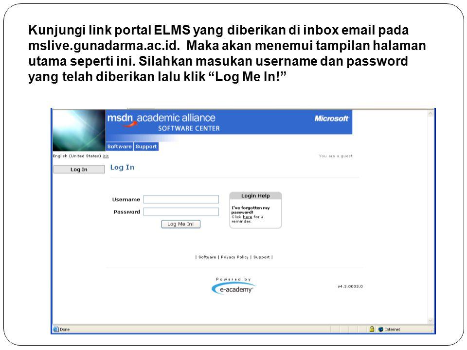 Kunjungi link portal ELMS yang diberikan di inbox email pada mslive