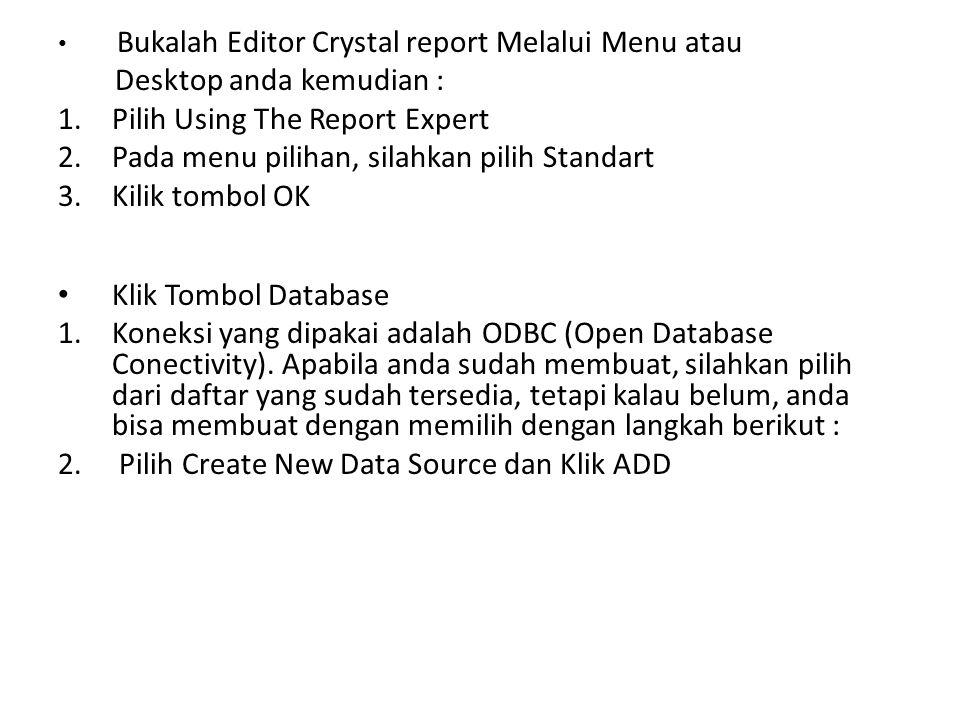 Desktop anda kemudian : Pilih Using The Report Expert