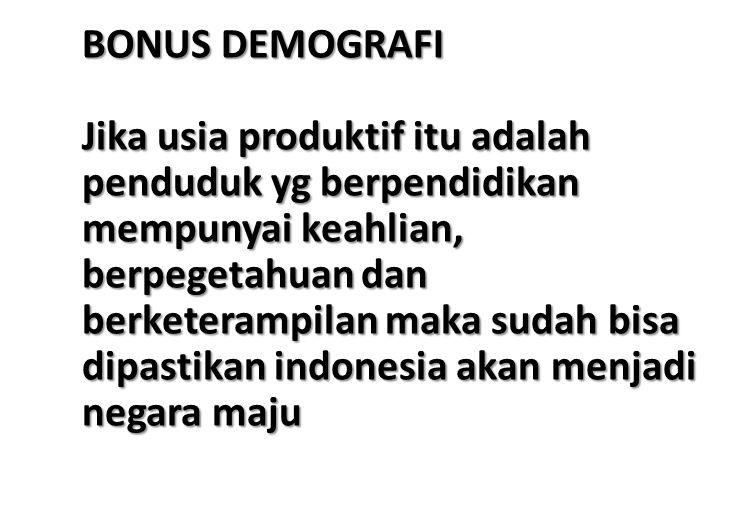 BONUS DEMOGRAFI