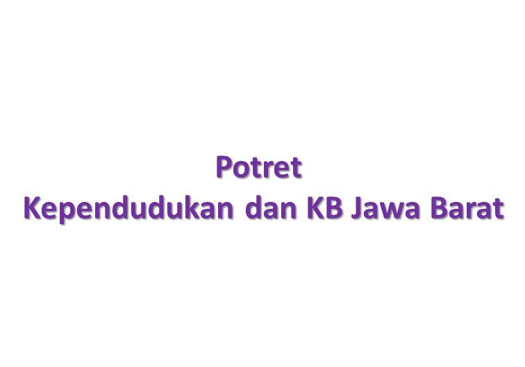 Kependudukan dan KB Jawa Barat