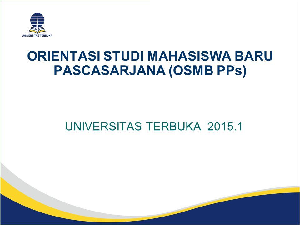 ORIENTASI STUDI MAHASISWA BARU PASCASARJANA (OSMB PPs)