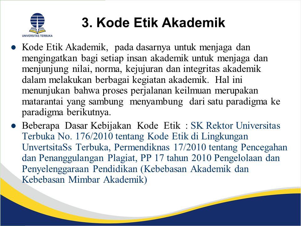 3. Kode Etik Akademik