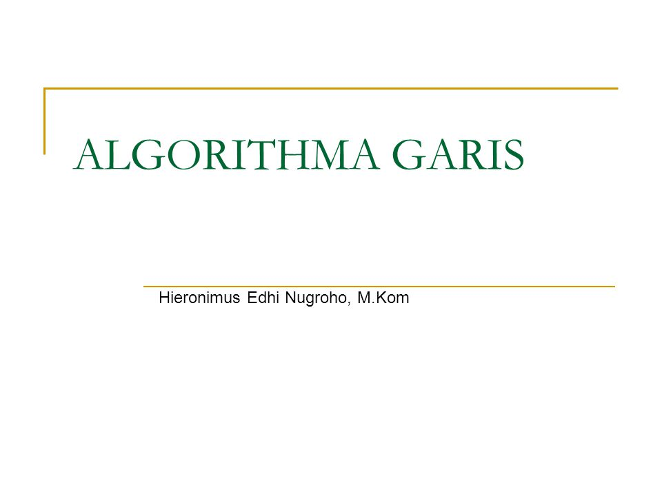 ALGORITHMA GARIS Hieronimus Edhi Nugroho, M.Kom