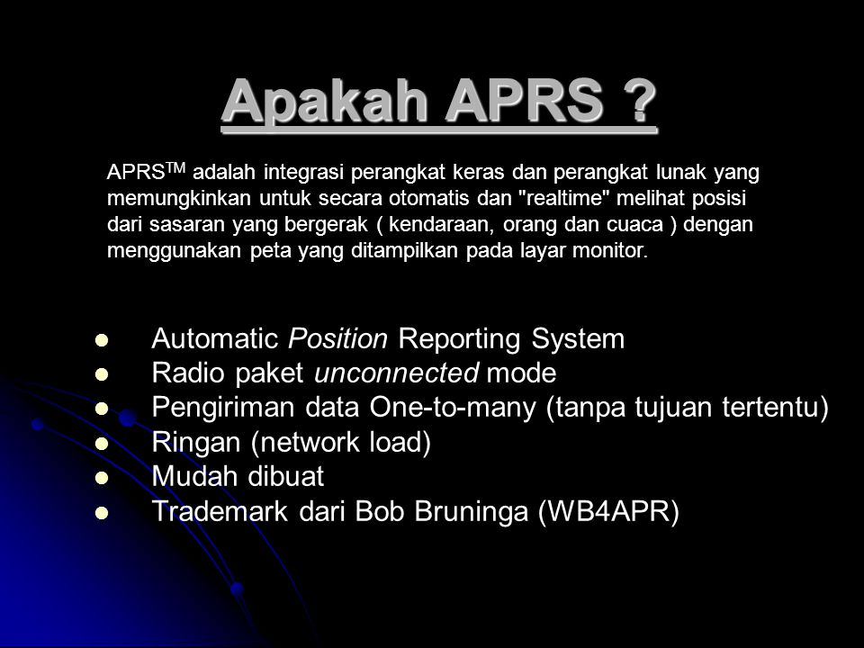 Apakah APRS Automatic Position Reporting System