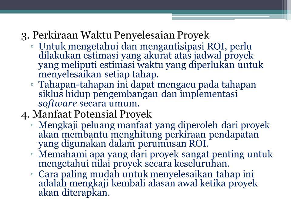 3. Perkiraan Waktu Penyelesaian Proyek
