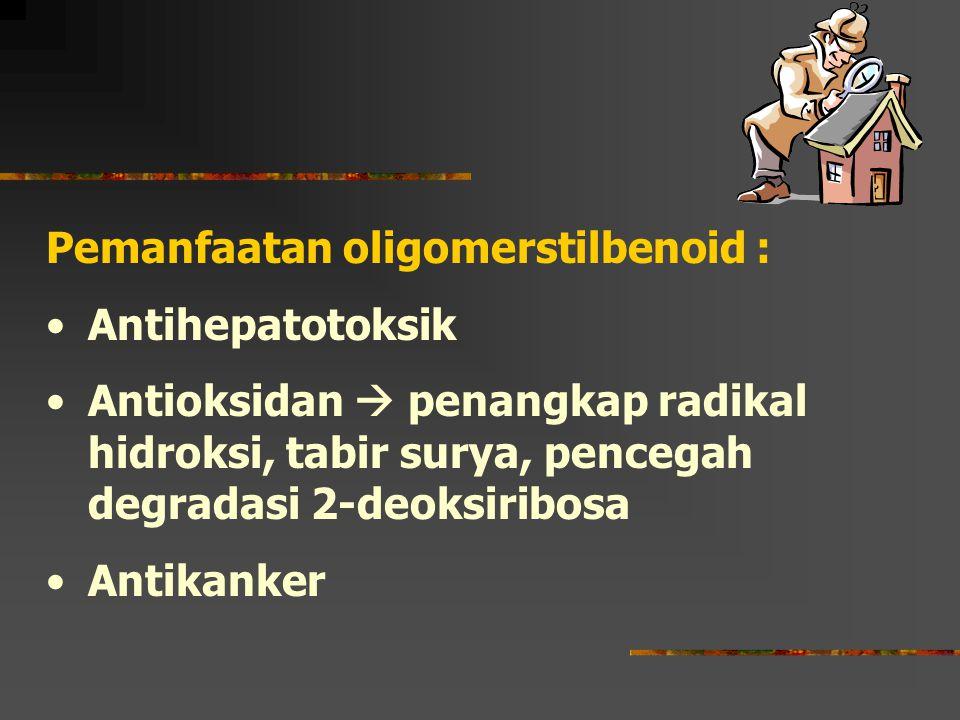 Pemanfaatan oligomerstilbenoid :