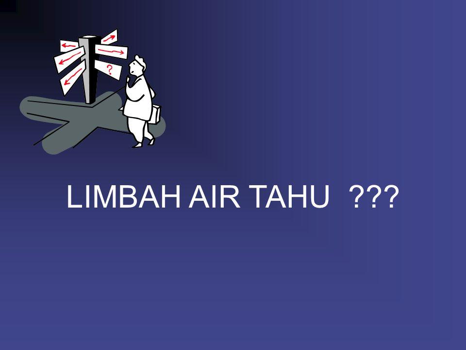LIMBAH AIR TAHU
