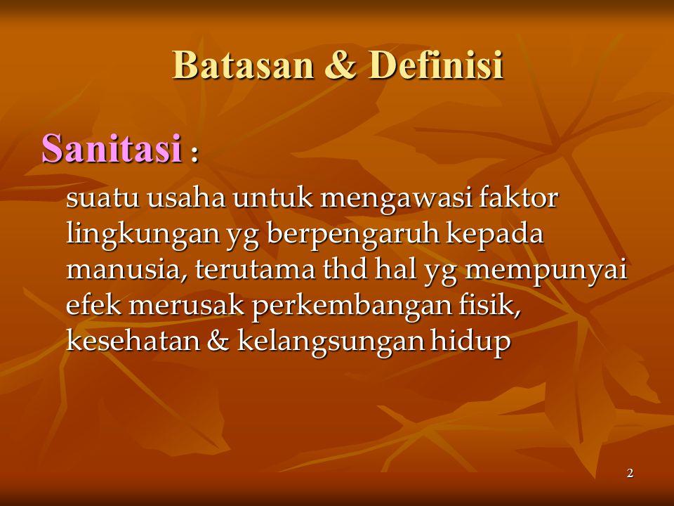 Batasan & Definisi Sanitasi :