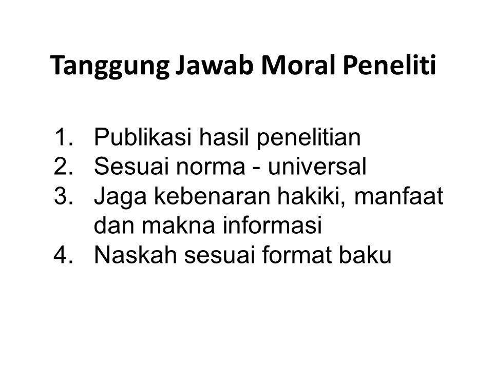 Tanggung Jawab Moral Peneliti