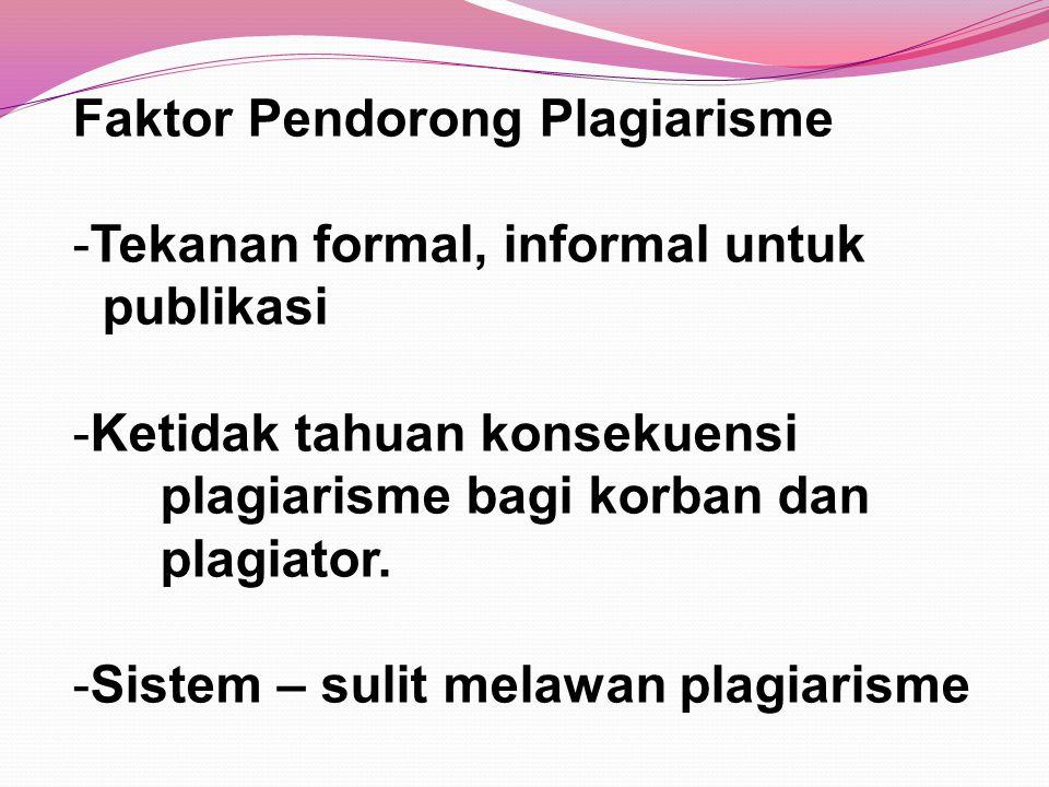Faktor Pendorong Plagiarisme