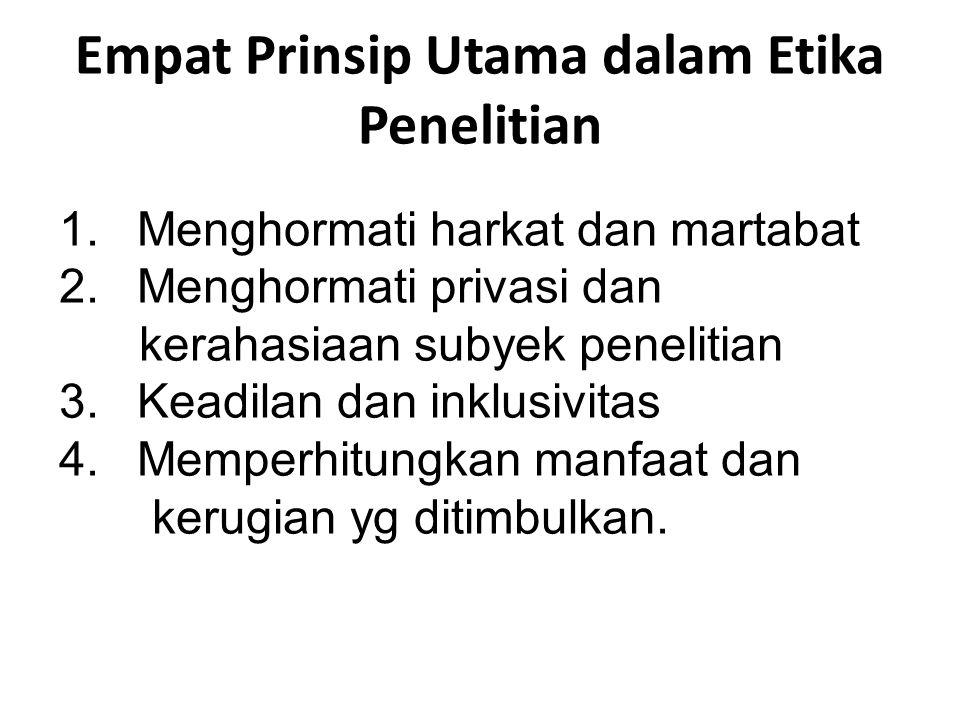 Empat Prinsip Utama dalam Etika Penelitian