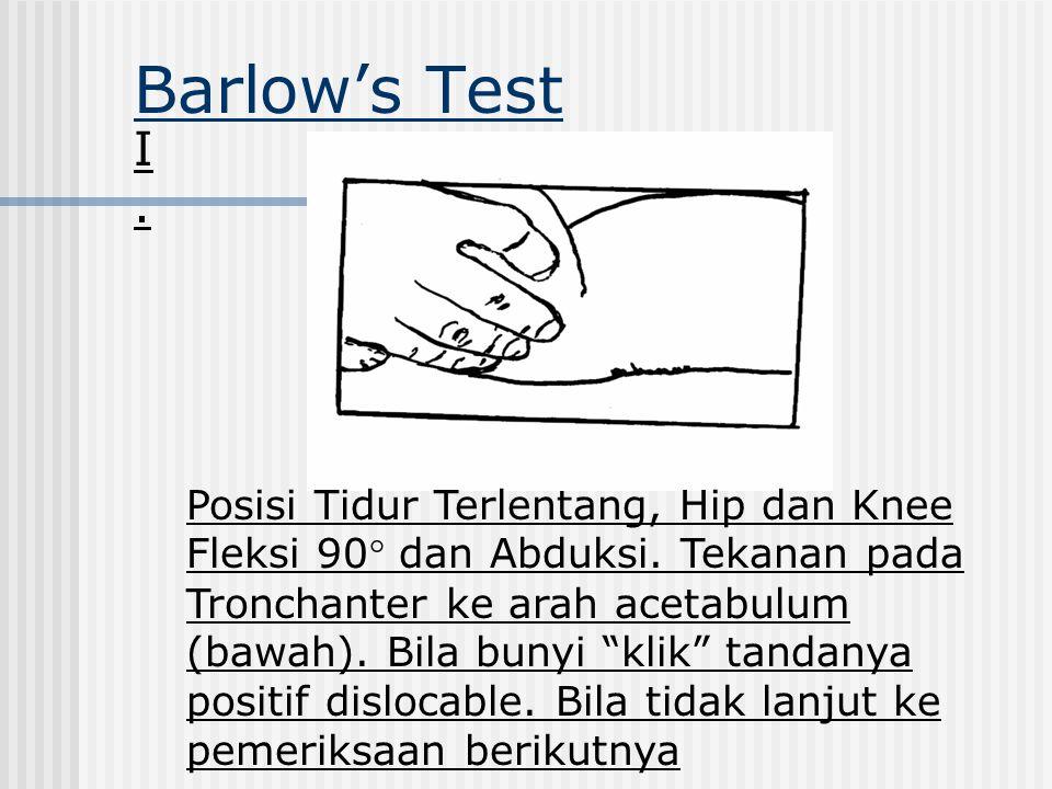 Barlow's Test I.