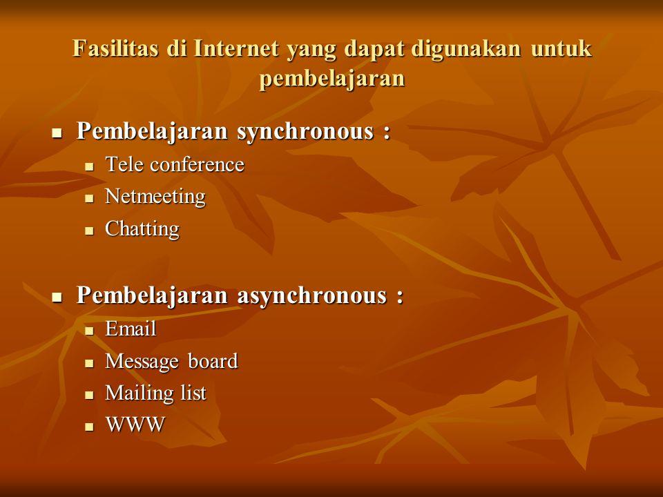Fasilitas di Internet yang dapat digunakan untuk pembelajaran