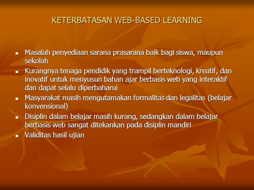KETERBATASAN WEB-BASED LEARNING
