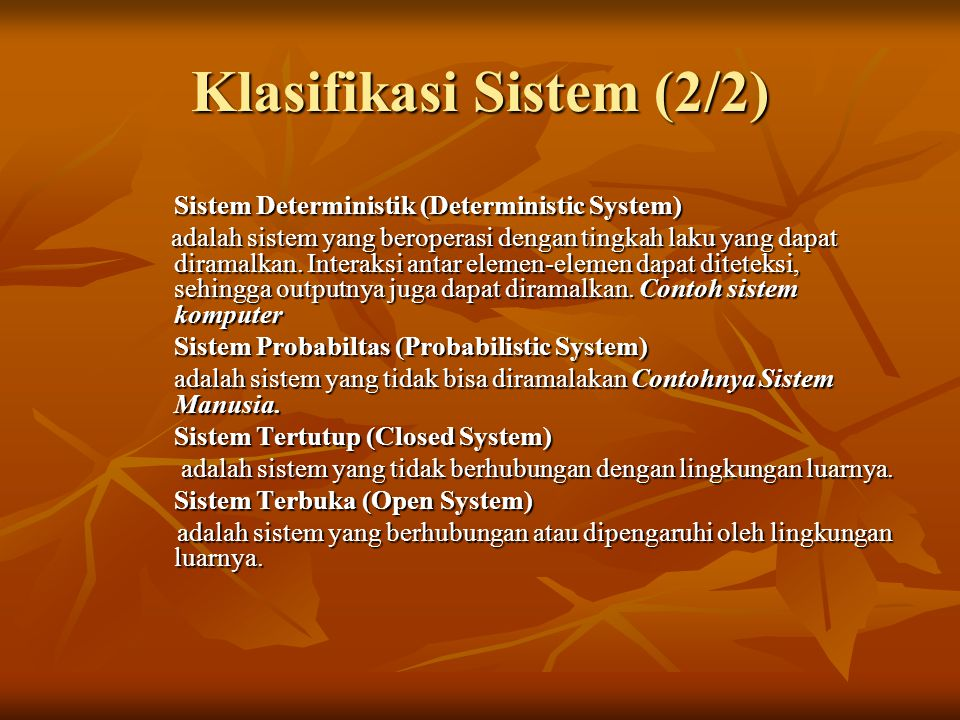 Klasifikasi Sistem (2/2)