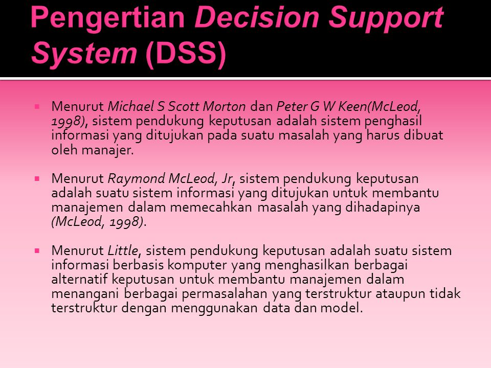 Pengertian Decision Support System (DSS)