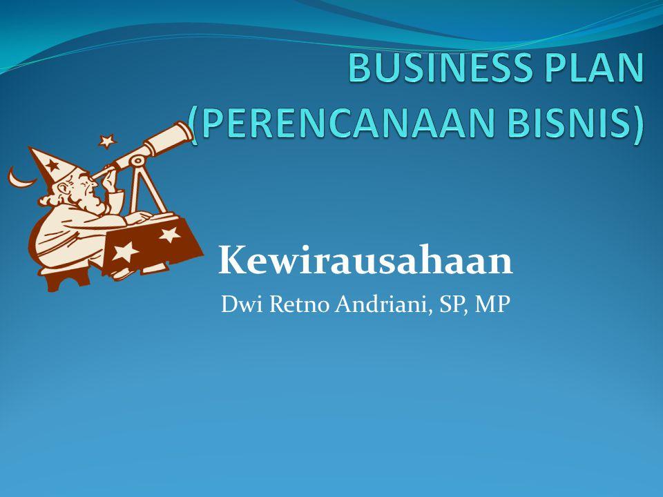 BUSINESS PLAN (PERENCANAAN BISNIS)