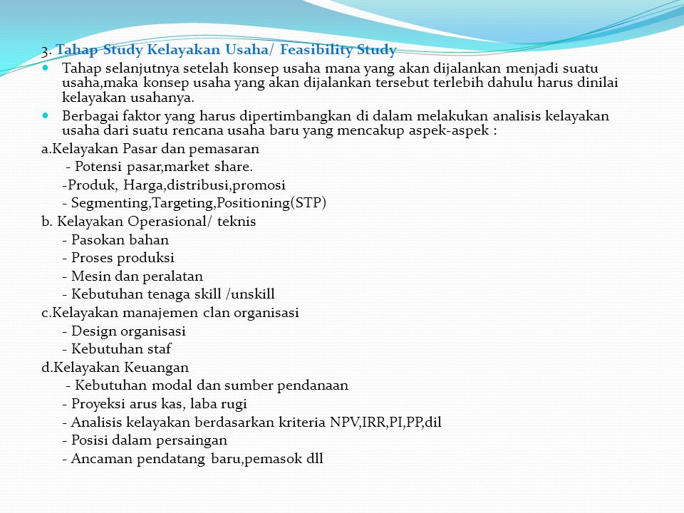 3. Tahap Study Kelayakan Usaha/ Feasibility Study