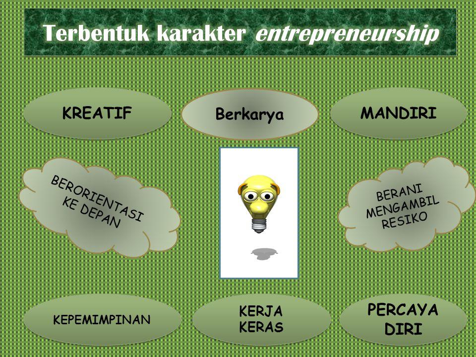 Terbentuk karakter entrepreneurship