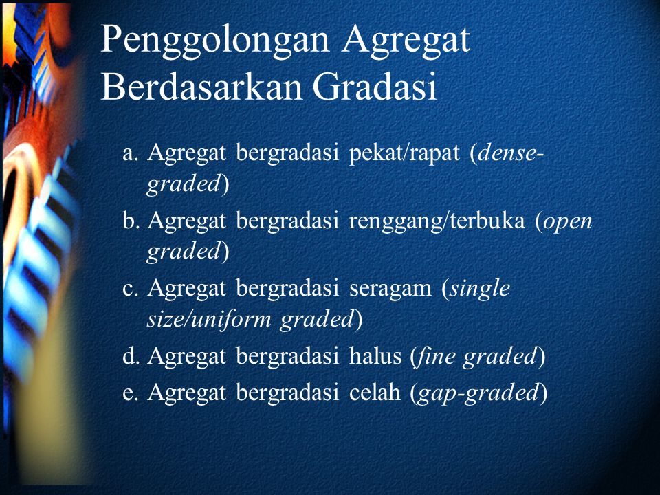 Penggolongan Agregat Berdasarkan Gradasi