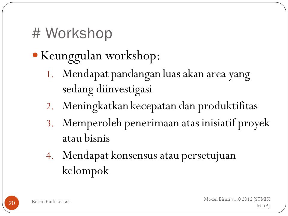# Workshop Keunggulan workshop:
