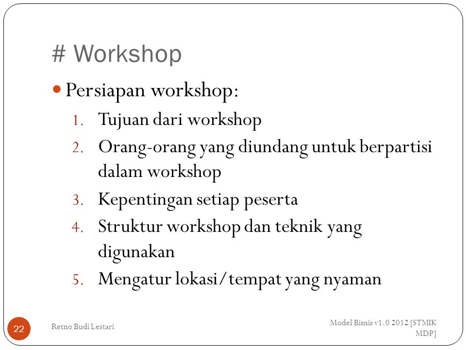 # Workshop Persiapan workshop: Tujuan dari workshop