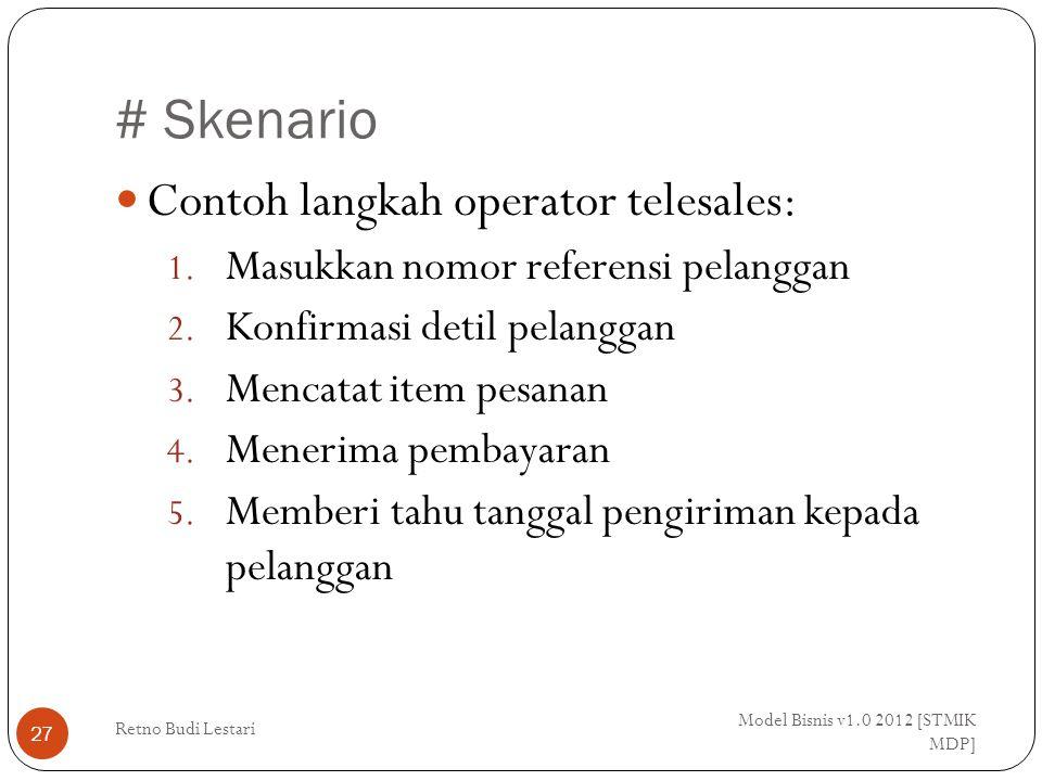 # Skenario Contoh langkah operator telesales: