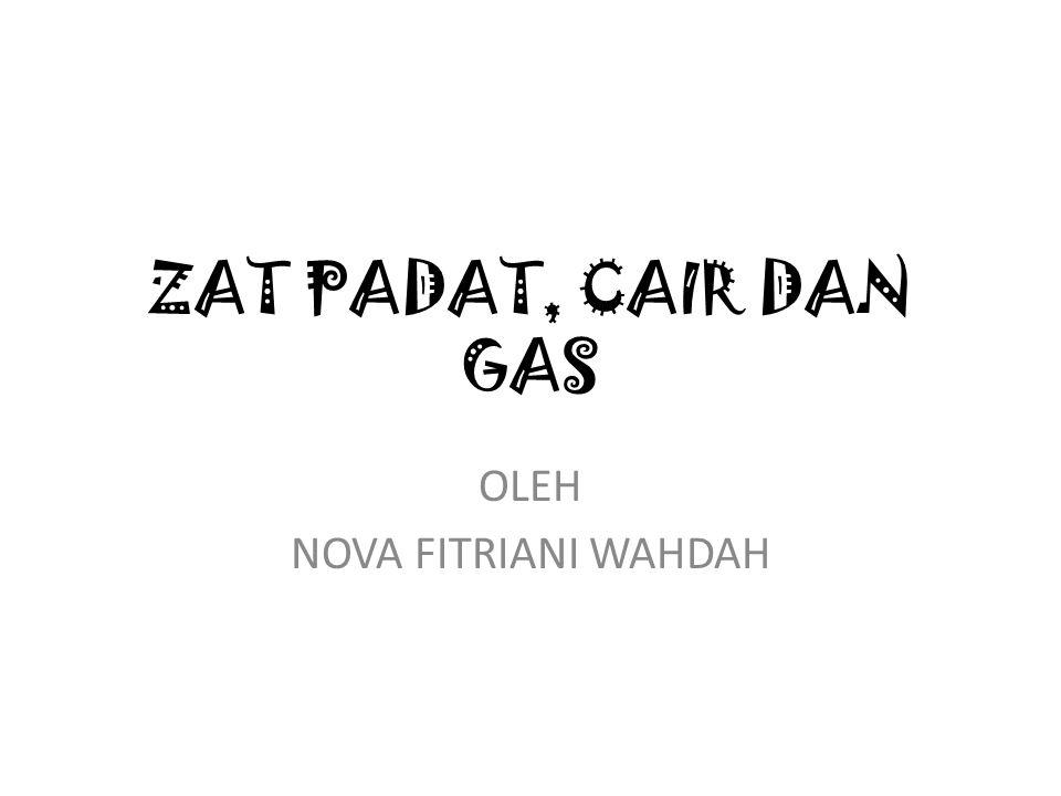 OLEH NOVA FITRIANI WAHDAH