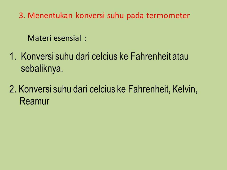 1. Konversi suhu dari celcius ke Fahrenheit atau sebaliknya.